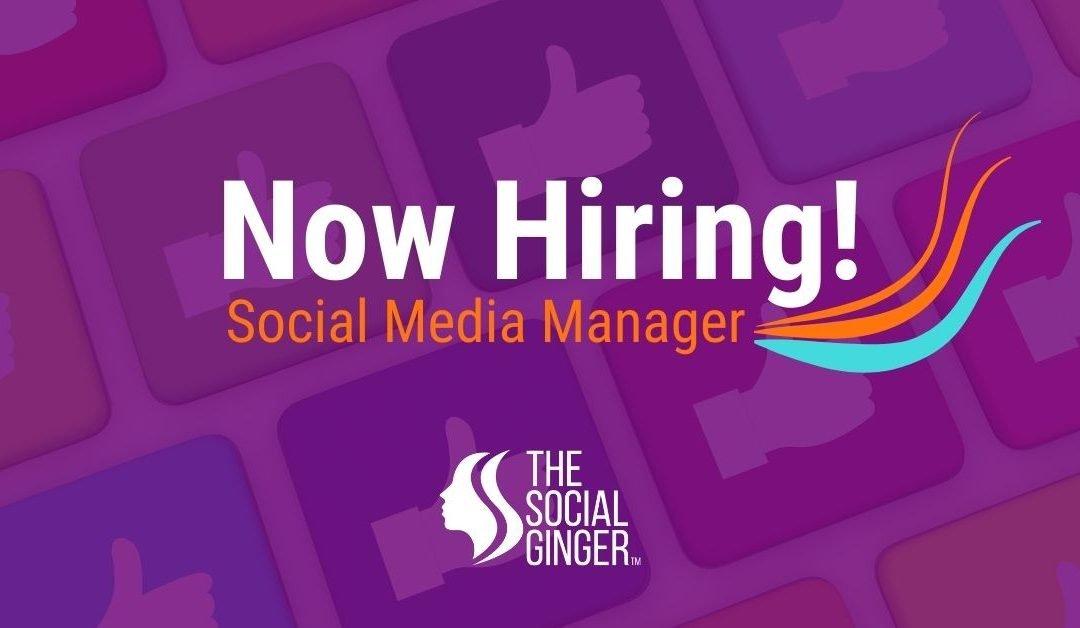 Now Hiring - Social Media Manager